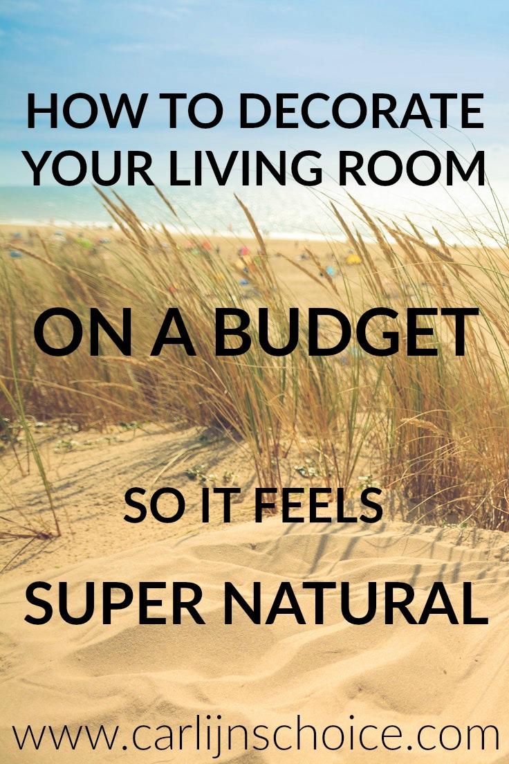 How to decorate your natural living room   www.carlijnschoice.com