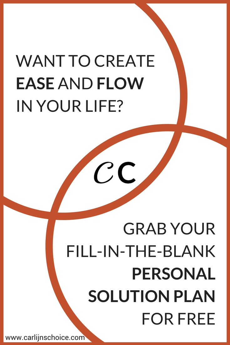 Want to create ease and flow in your life? Grab your fill-in-the-blank personal solution plan at carlijnschoice.com and make things simple again! #carlijnschoice #choicesjournal #personalsolutionplan