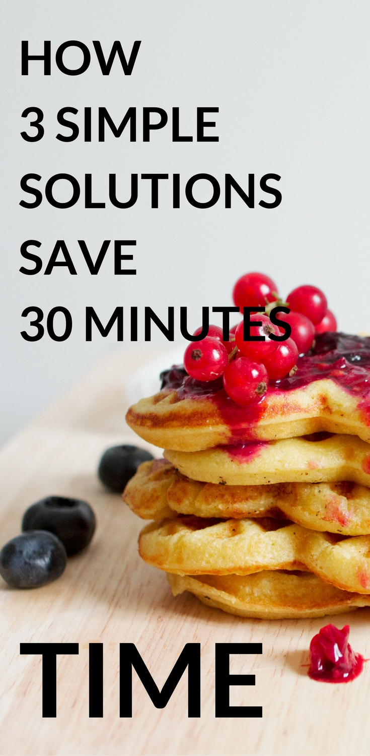 Do you know how 3 simple solutions help you save 30 minutes time in your mornings? Read this post and find out! #carlijnschoice